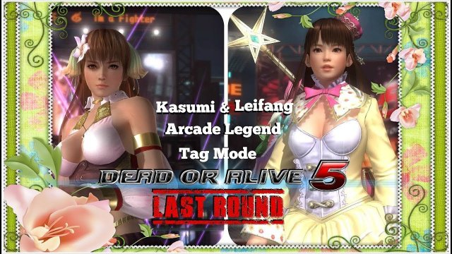 Dead or alive 5 Last Round Kasumi and Leifang Arcade Legend Tag Mode. HD