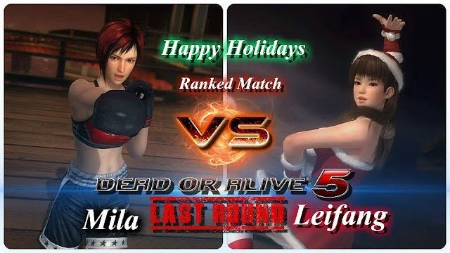 Dead or alive 5 Last Round Mila vs  Leifang Ranked Match  HD